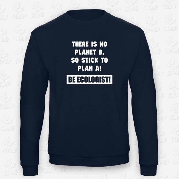 Sweatshirt Be Ecologist – STAMP – Loja Online de T-shirts