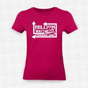 T-Shirt Feminina Million ways to go – STAMP – Loja Online