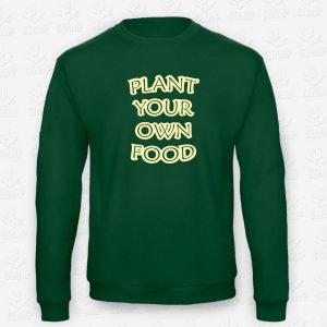 Sweatshirt Plant Your Own Food – STAMP – Loja Online de T-shirts