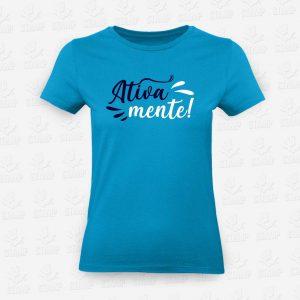 T-shirt Feminina Ativamente – STAMP – Loja Online