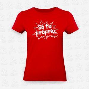 T-shirt Feminina Sê tu Próprio – STAMP – Loja Online