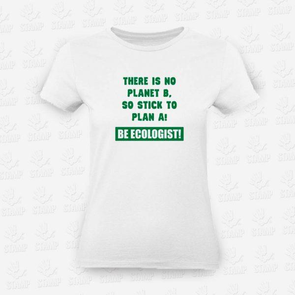 T-shirt Feminina Be Ecologist – STAMP – Loja Online