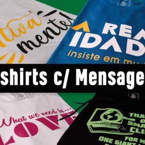 T-shirts com mensagens