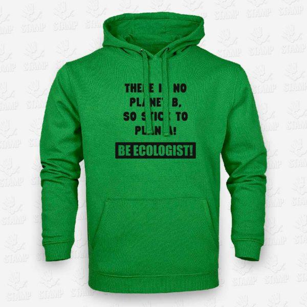 Hoodie Be Ecologist – STAMP – Loja Online de T-shirts